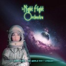 THE NIGHT FLIGHT ORCHESTRA - Sometimes The World Ain't Enough +1 (ltd. edition digi pack)
