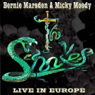 THE SNAKES - Live In Europe