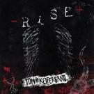 TOM KEIFER BAND - Rise (digi pack)
