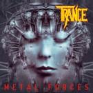 TRANCE - Metal Forces +1 (ltd. edition digi pack)