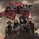 WIG WAM - Never Say Die