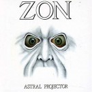 ZON - Astral Projector +4 (digitally remastered)