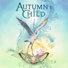 AUTUMN'S CHILD  - Autumn's Child