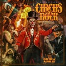 CIRCUS OF ROCK - Come On, Come All