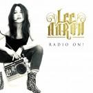 AARON, LEE - Radio On! (digi pack)